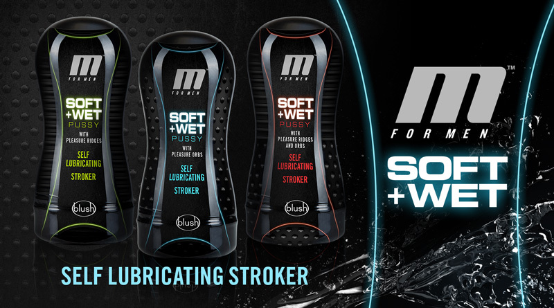 Meet These Self-Lubricating Strokers: The M for Men Soft and Wet Collection